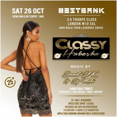DK Nites Presents Classy Habesha At Westbank