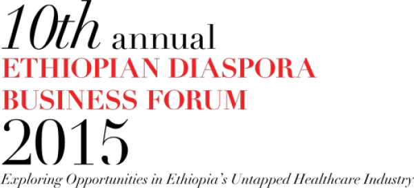 The Ethiopian Diaspora Business Forum - 01.08.15