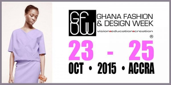 Ghana Fashion & Design Week 2015 - 23-25.10.15