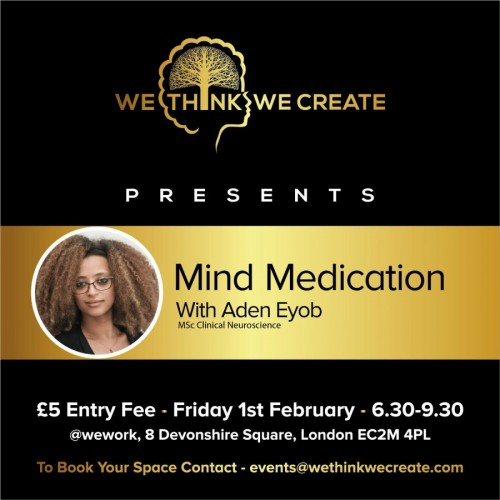 Mind Medication with Aden Eyob