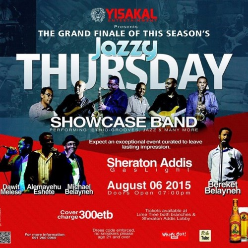Yisakal Entertainment Presents Jazzy Thursday - 06.08.15